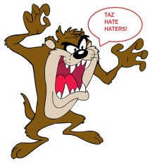 Taz Hate Haters